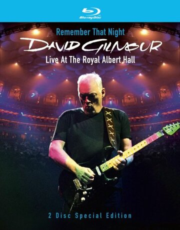 David Gilmour: Remember That Night (2007)