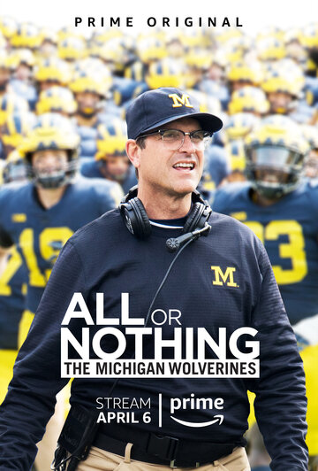 All or Nothing: The Michigan Wolverines (2018)